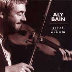 Aly Bain: First Album