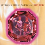 Aly Bain & Phil Cunningham: The Ruby