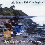 Aly Bain & Phil Cunningham: Spring the Summer Long