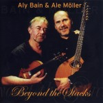Aly Bain and Ale Möller: Beyond the Stacks
