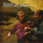 Transatlantic Sessions - Series 1: Volume One